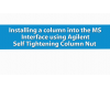 Self Tightening Column Nut Installation - MS Interface